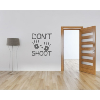 dont shoot